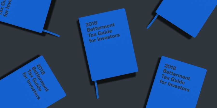 2019 Betterment Tax Guide For Investors Tax Return