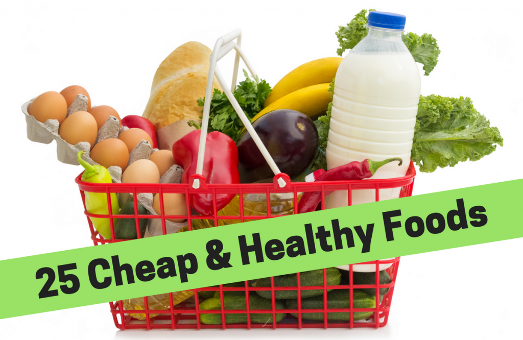 25 Cheap Foods That Are Good For You SparkPeople