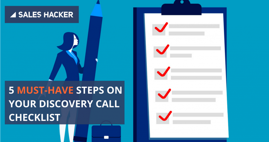 5 Must Have Steps On Your Discovery Call Checklist