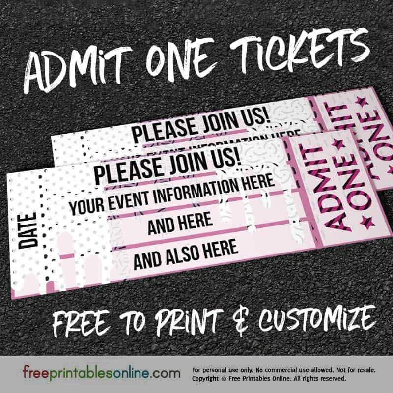 Drip Drop Admit One Ticket Template Free Printables