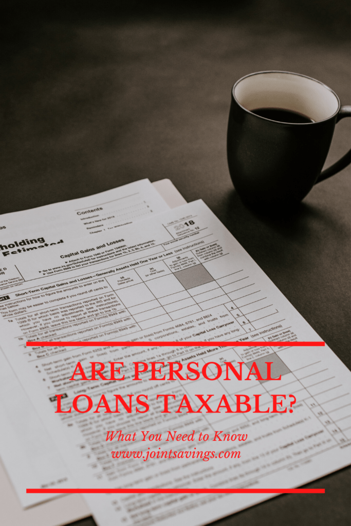 Are Personal Loans Taxable Important Details You Need To
