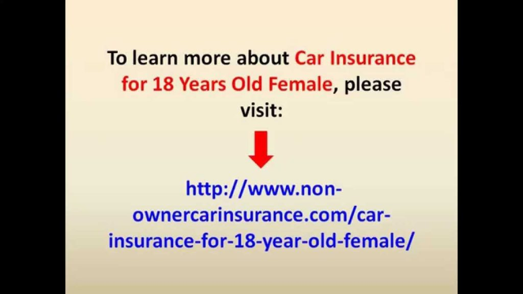 Car Insurance For 18 Years Old Female Now Available