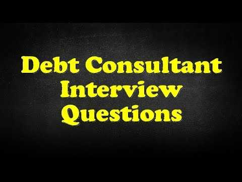 Debt Consultant Interview Questions YouTube