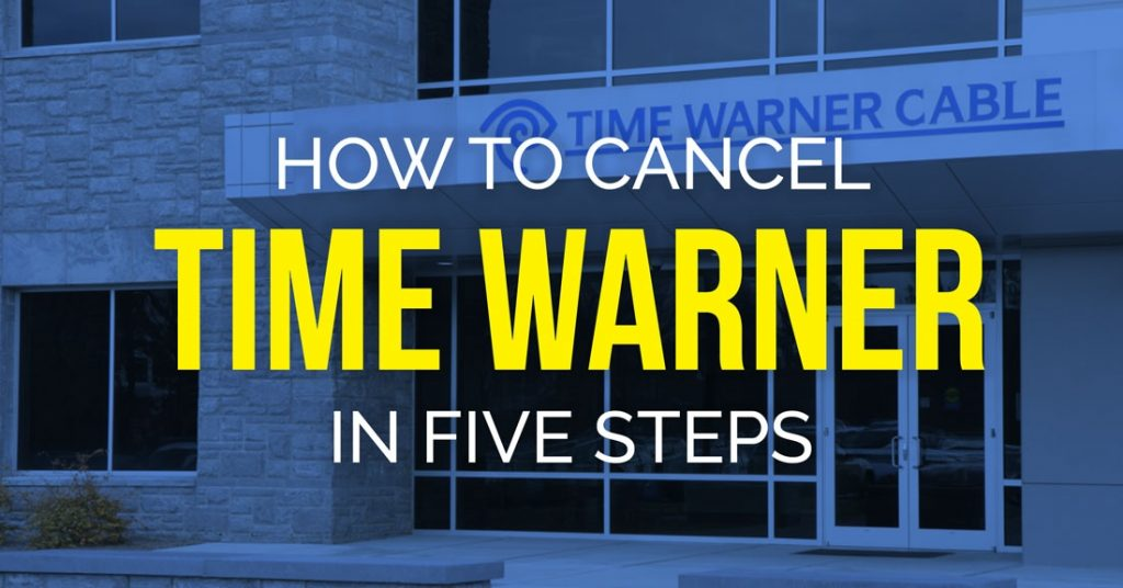 How To Cancel Time Warner Cable In 5 Steps BillFixers