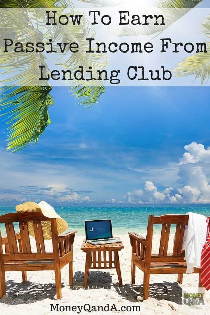 How To Use Lending Club Passive Income With Automated