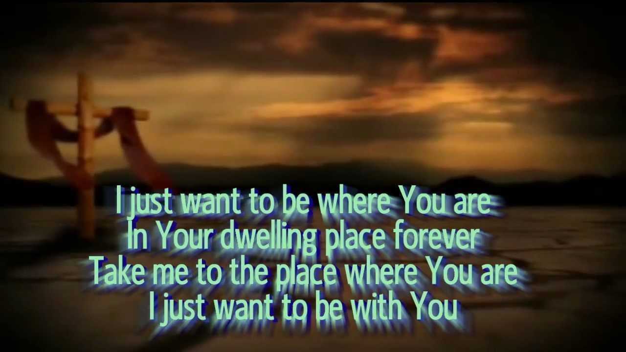 I Just Want To Be Where You Are Don Moen Karaoke YouTube
