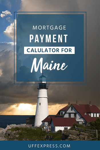 Maine Mortgage Calculator Estimate Your New House