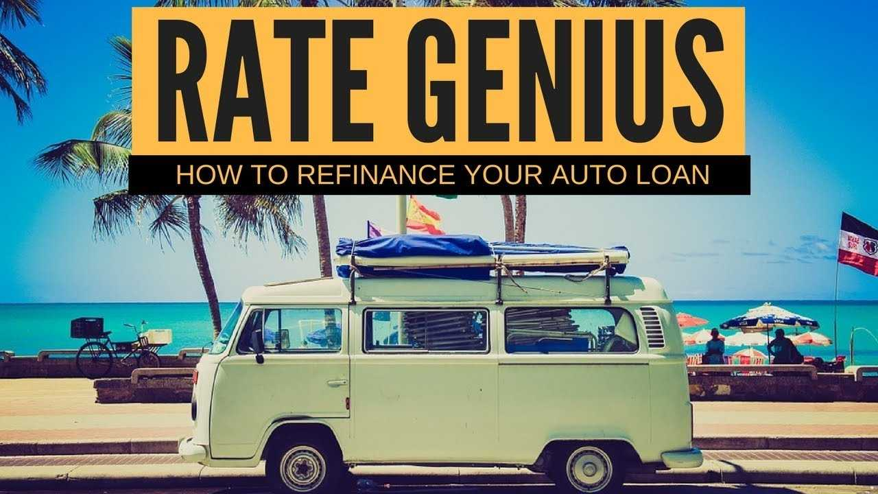 RateGenius Auto Loan Review How To Refinance Your Car