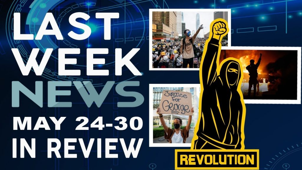 Review Of Major World News Events Compiled From May 24 30