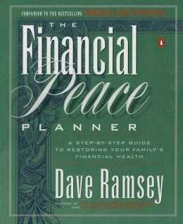 The Financial Peace Planner A Step by Step Guide To