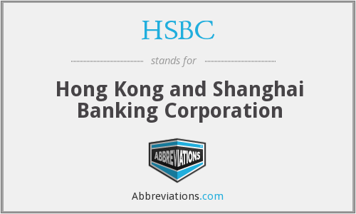 What Does HSBC Stand For