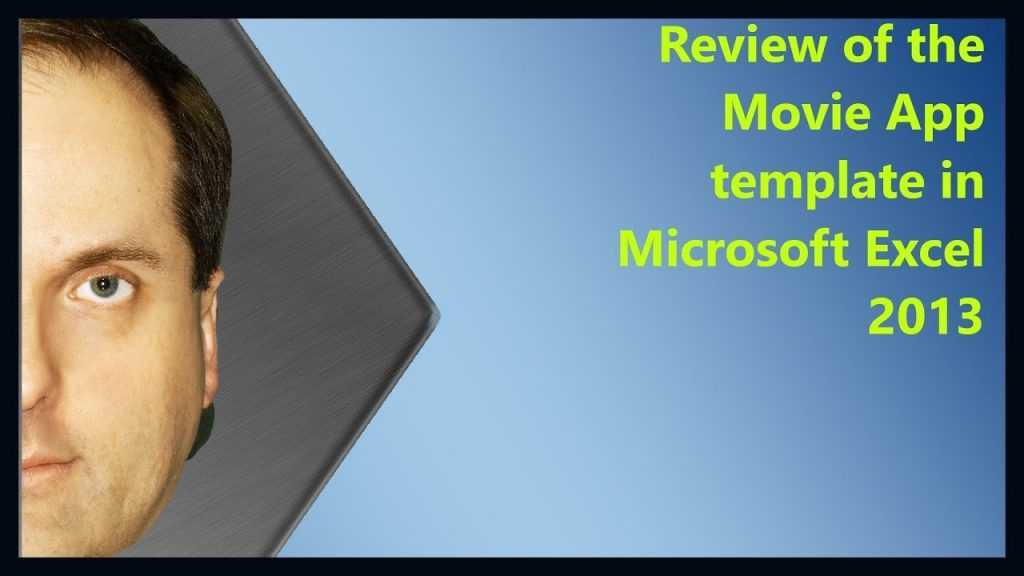 Review Of The Movie App Template In Microsoft Excel 2013